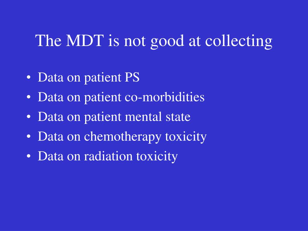 The MDT is not good at collecting