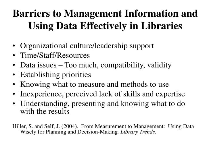 Barriers to management information and using data effectively in libraries