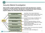 security market investigation