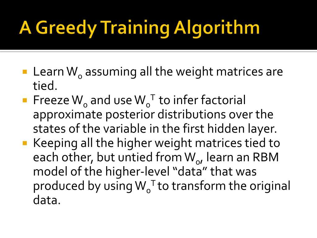 A Greedy Training Algorithm