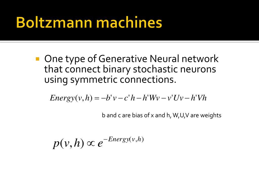Boltzmann machines