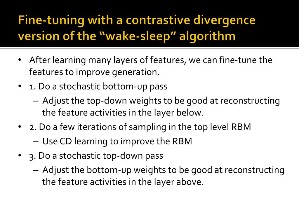 """Fine-tuning with a contrastive divergence version of the """"wake-sleep"""" algorithm"""