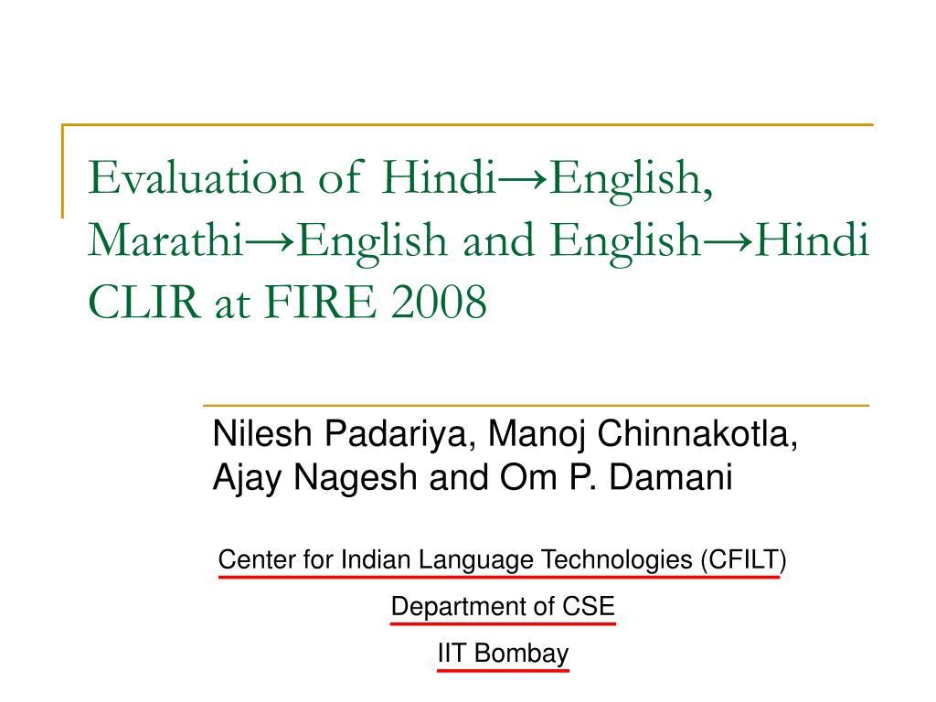 evaluation of hindi english marathi english and english hindi clir at fire 2008