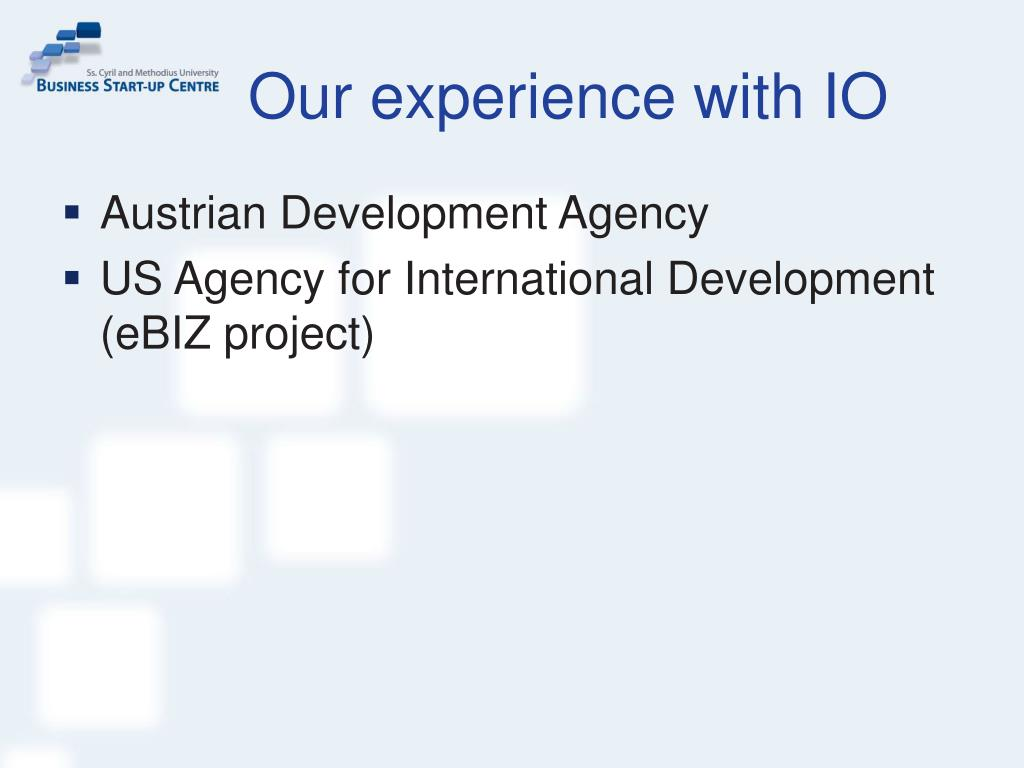 Our experience with IO