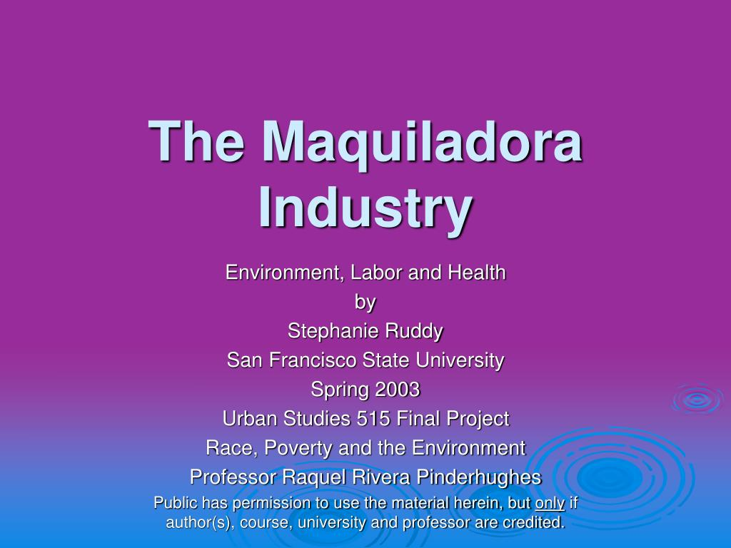 the maquiladora industry l.