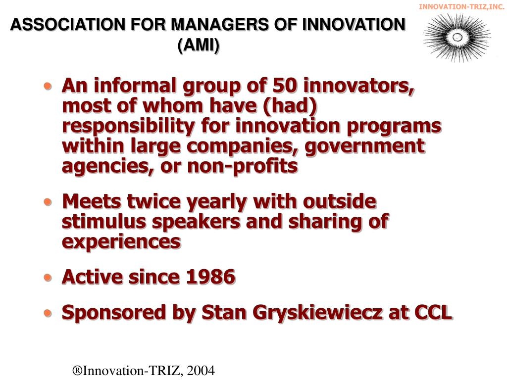 ASSOCIATION FOR MANAGERS OF INNOVATION (AMI)