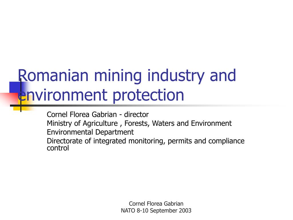 romanian mining industry and environment protection l.