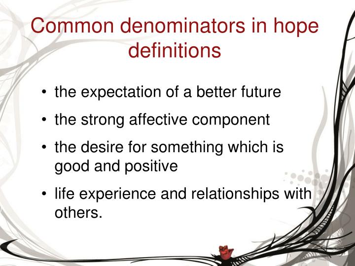 Common denominators in hope definitions