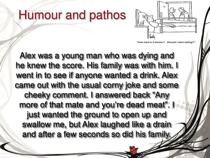 Humour and pathos