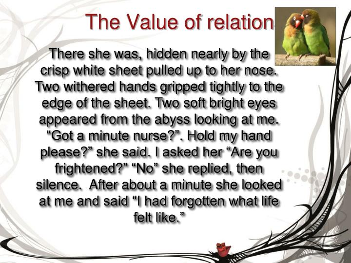 The Value of relationships