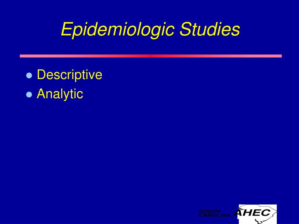 Epidemiologic Studies