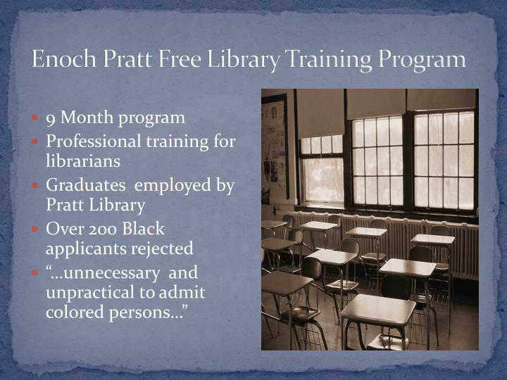Enoch Pratt Free Library Training Program