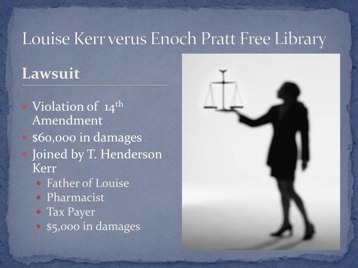 Louise Kerr verus Enoch Pratt Free Library