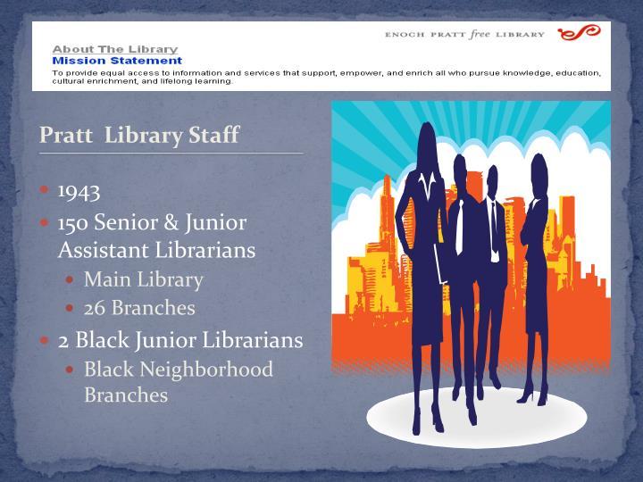 Pratt  Library Staff
