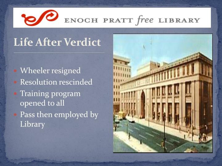 Life After Verdict