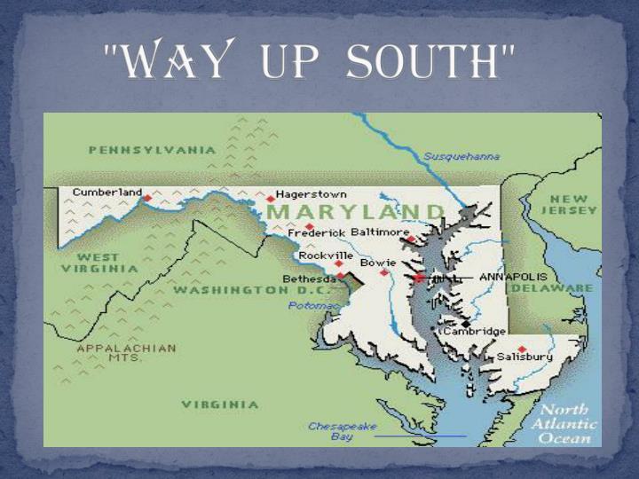Way up south