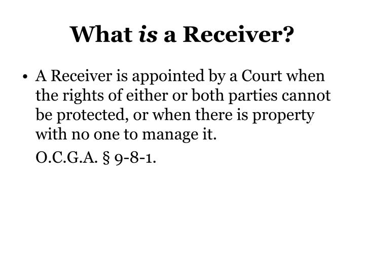 What is a receiver