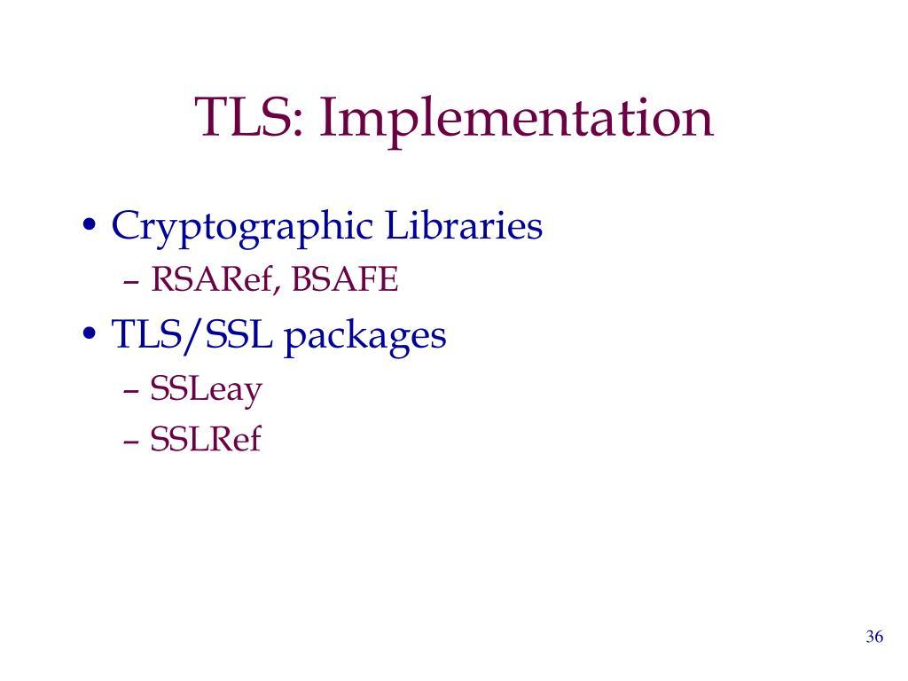 TLS: Implementation