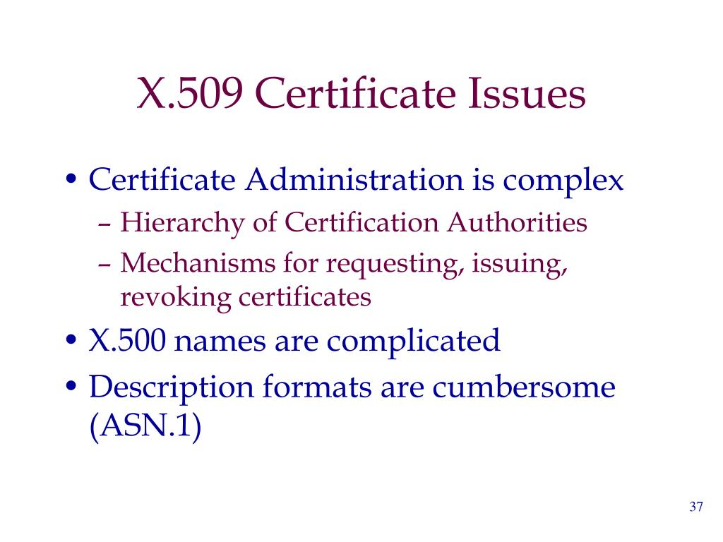 X.509 Certificate Issues