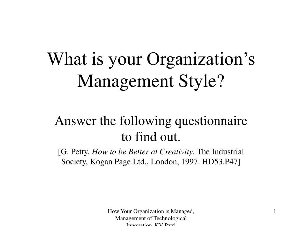 what is your organization s management style l.