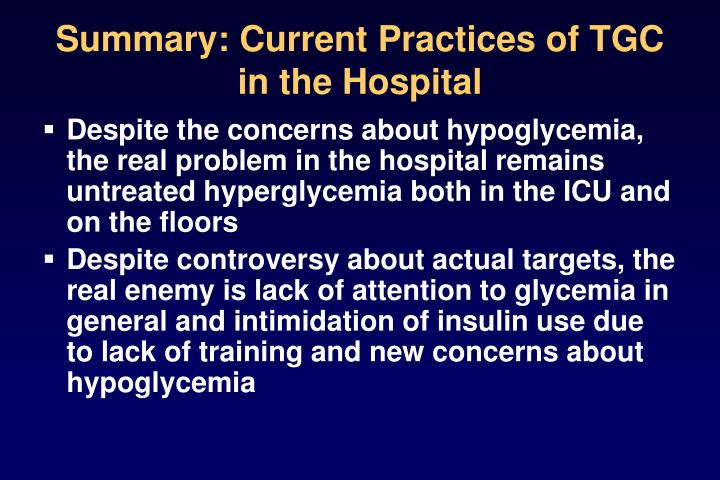 Summary: Current Practices of TGC in the Hospital