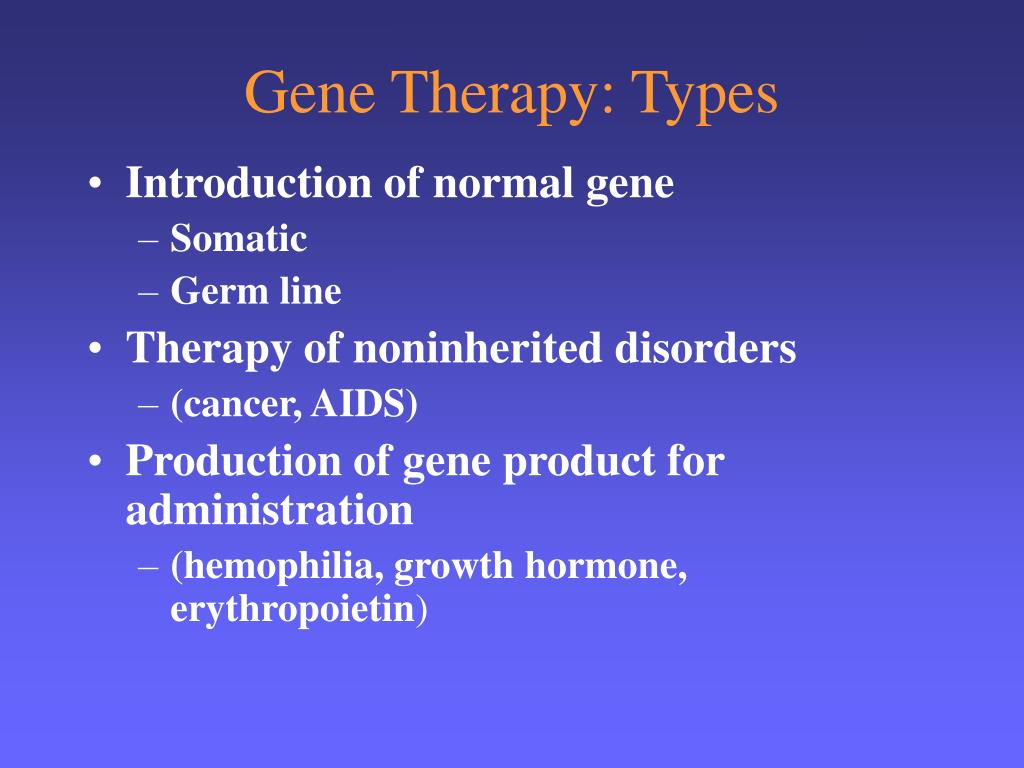 Gene Therapy: Types