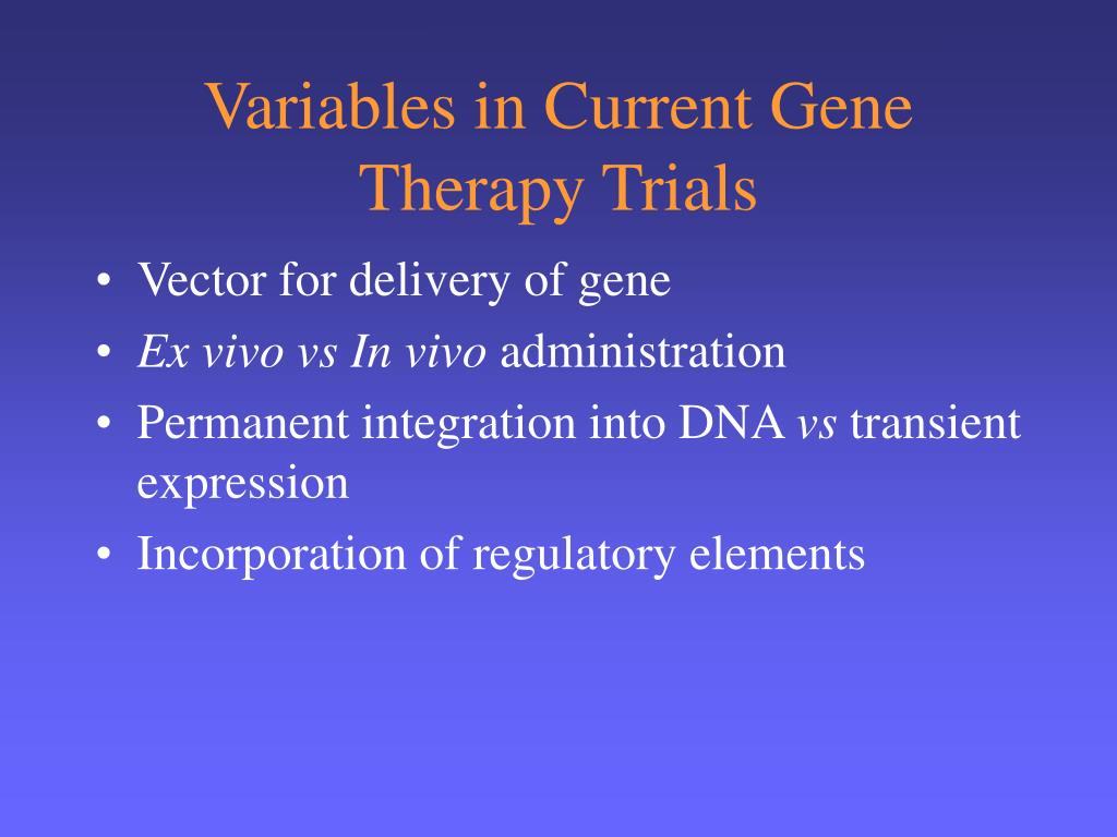 Variables in Current Gene Therapy Trials