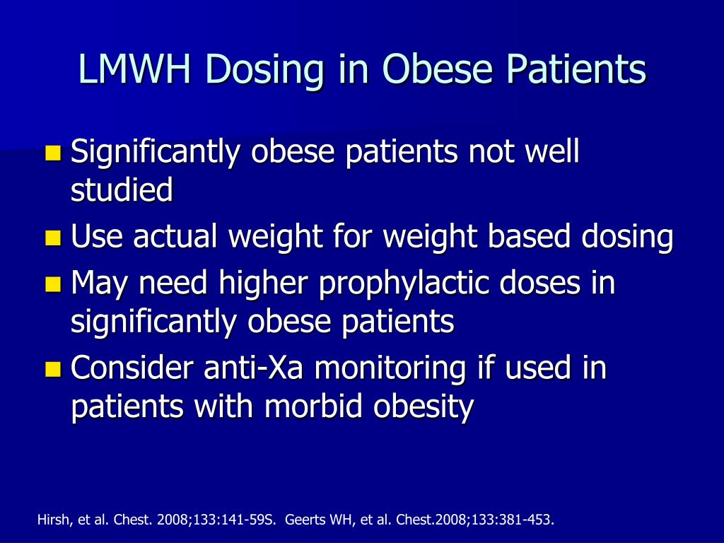 LMWH Dosing in Obese Patients