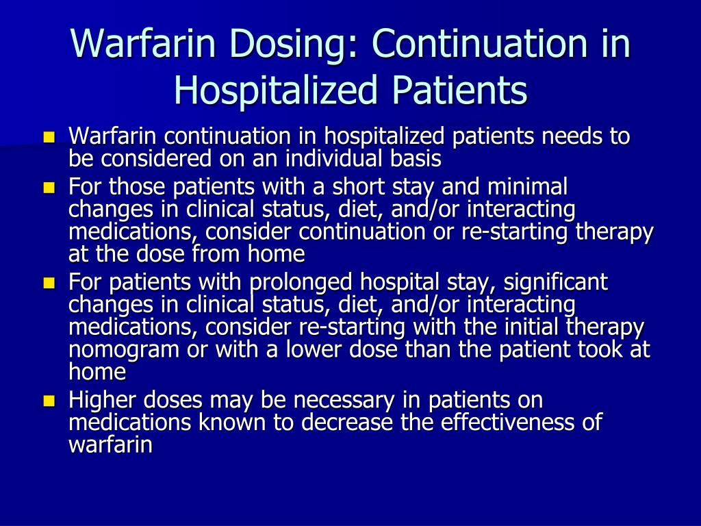Warfarin Dosing: Continuation in Hospitalized Patients