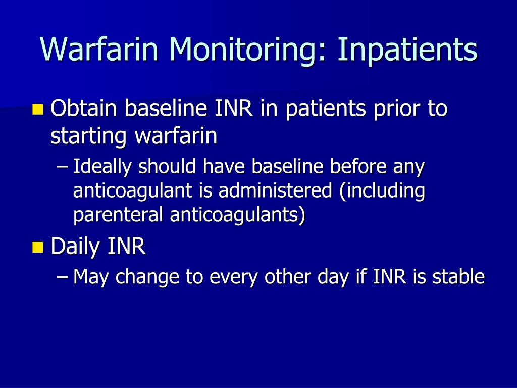 Warfarin Monitoring: Inpatients