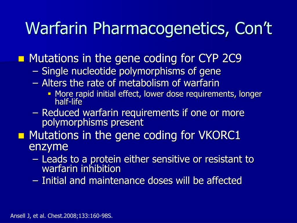Warfarin Pharmacogenetics, Con't