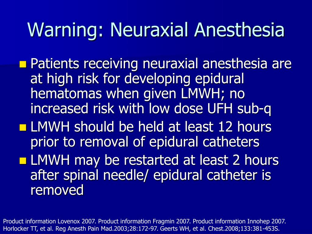 Warning: Neuraxial Anesthesia