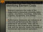 identifying element costs