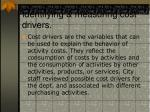 identifying measuring cost drivers