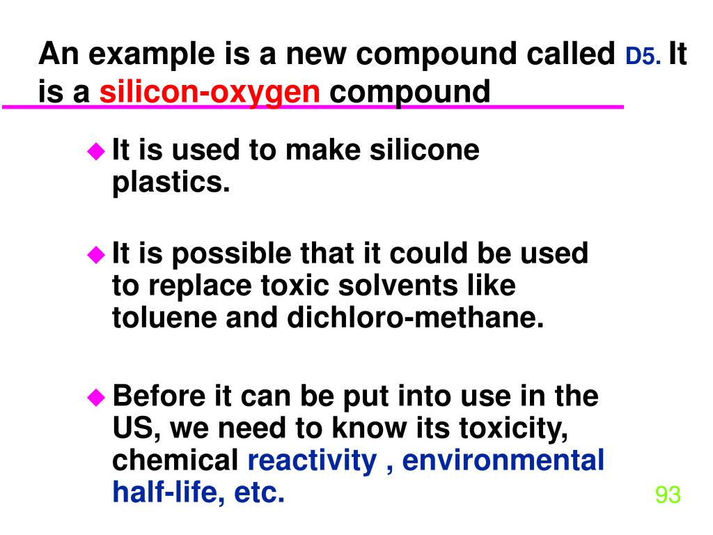An example is a new compound called