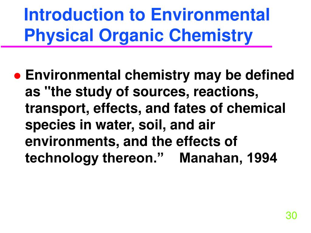 Introduction to Environmental Physical Organic Chemistry
