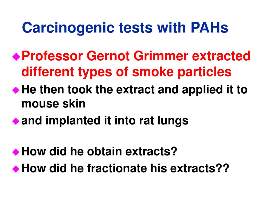 Carcinogenic tests with PAHs