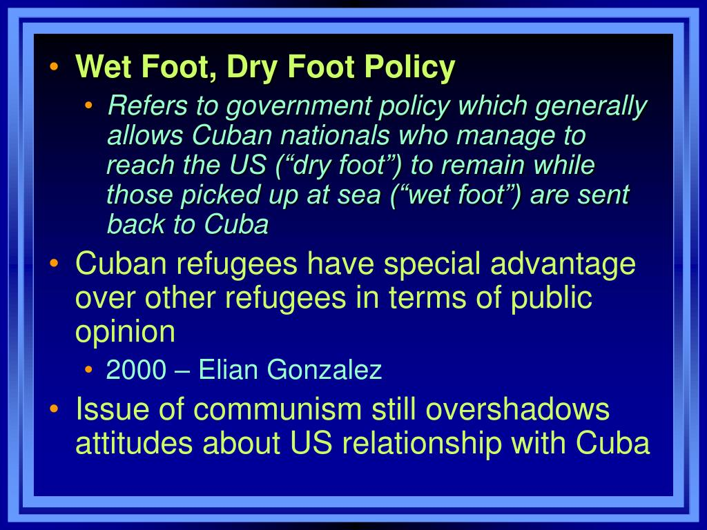 Wet Foot, Dry Foot Policy