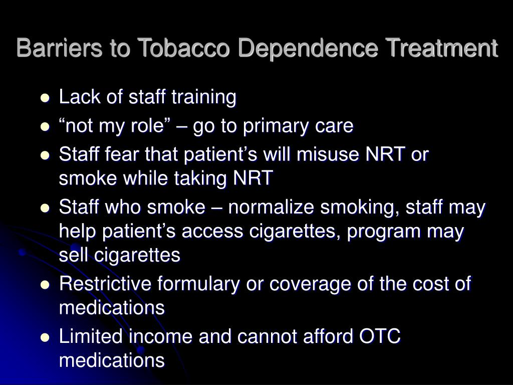 Barriers to Tobacco Dependence Treatment