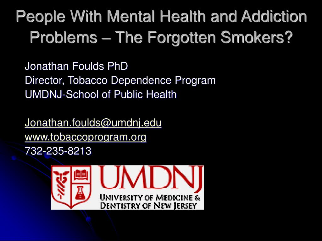 People With Mental Health and Addiction Problems – The Forgotten Smokers?