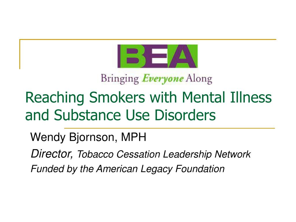 Reaching Smokers with Mental Illness and Substance Use Disorders