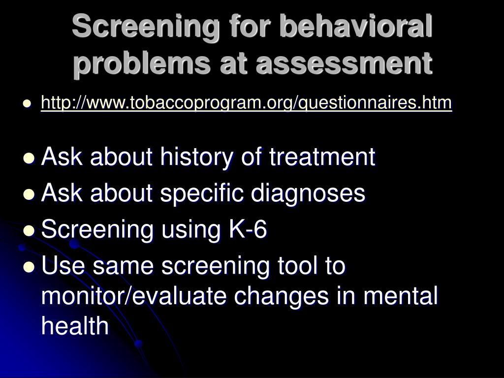 Screening for behavioral problems at assessment