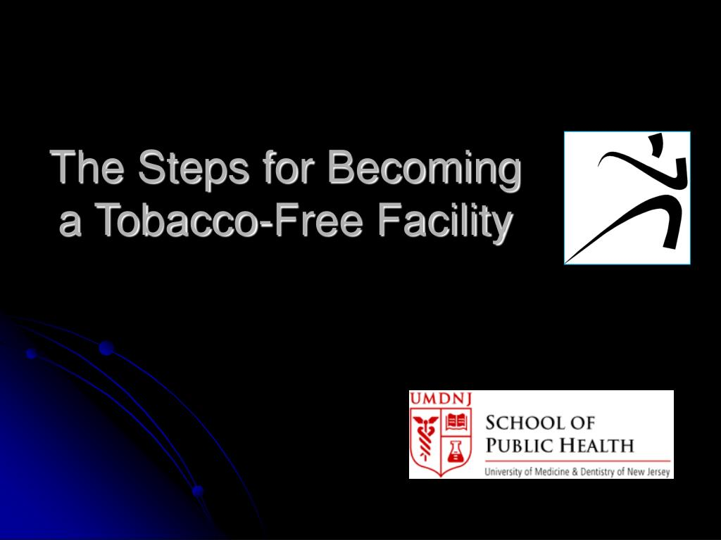 The Steps for Becoming a Tobacco-Free Facility