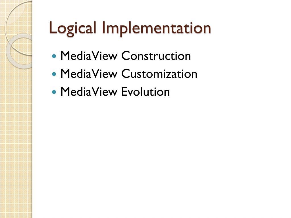 Logical Implementation