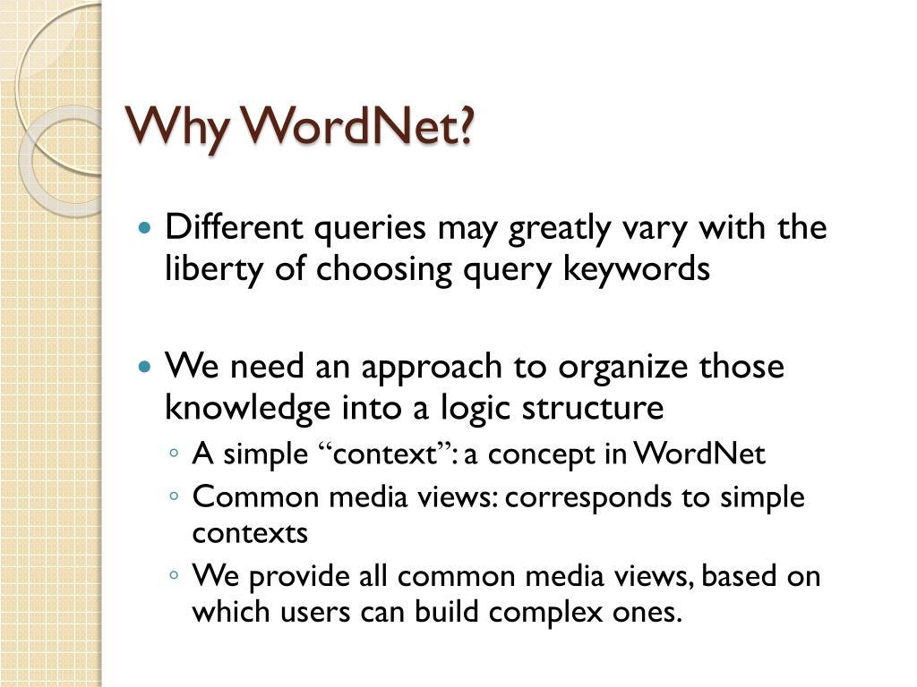 Why WordNet?