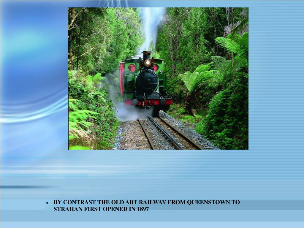 BY CONTRAST THE OLD ABT RAILWAY FROM QUEENSTOWN TO STRAHAN FIRST OPENED IN 1897