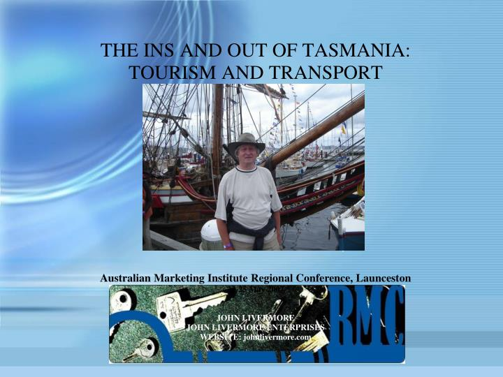 The ins and out of tasmania tourism and transport