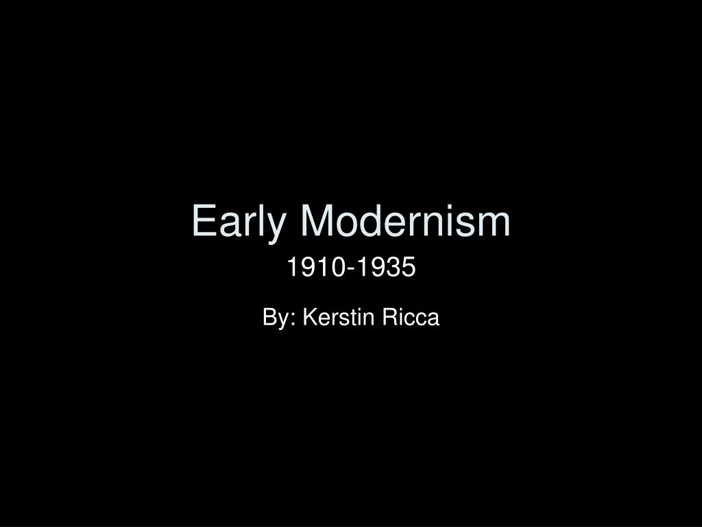 early modernism l.