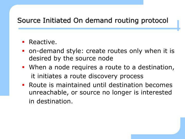 Source Initiated On demand routing protocol