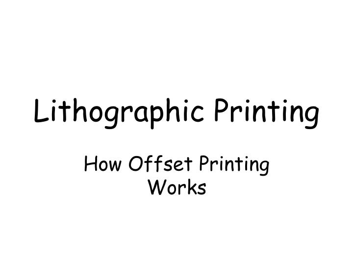 lithographic printing n.